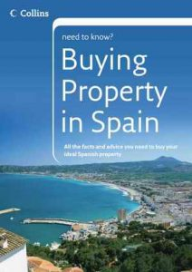 Need To Know - Buying Property In Spain by Mark Stucklin