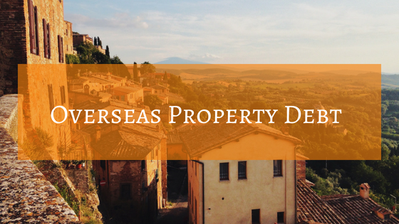 OVERSEAS PROPERTY DEBT