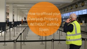 sell spanish property without visiting spain